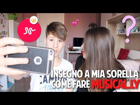 INSEGNO A MIA SORELLA COME FARE MUSICAL.LY || Simone