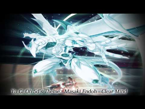 Yu-Gi-Oh! 5d's Theme - Masaki Endoh - Clear Mind (Full Song)