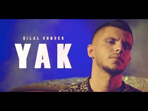 download Bilal SONSES - Yak (Official Video)