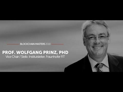 BlockchainMasters – 3. Mai 2018 - Prof. Wolfgang Prinz