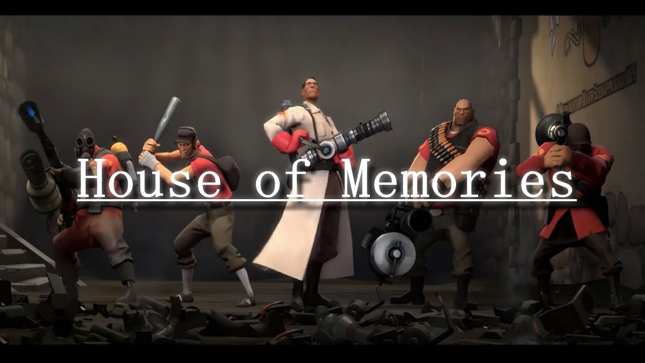 TF2 The Team - House of Memories [GMV/AMV]