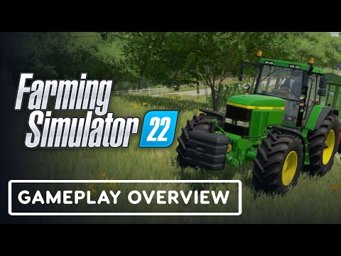 Farming Simulator 22 - Official Gameplay Overview