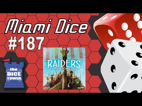 Miami Dice #187 - Raiders of the North Sea
