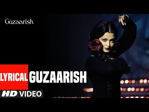 Lyrical Video: Guzaarish Title Song | Hrithik Roshan | Aishwarya Rai Bachchan | K.K