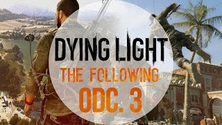 Video Dying Light: The Following [#3] - Co to jest izolator? download MP3, 3GP, MP4, WEBM, AVI, FLV Oktober 2017