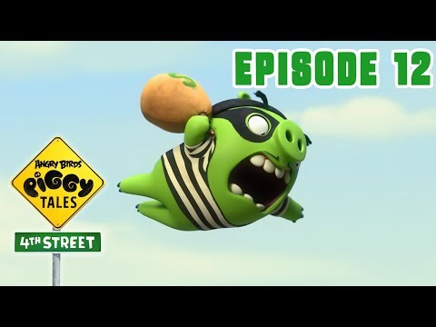 Piggy Tales - 4th Street | Getaway Loot - S4 Ep12