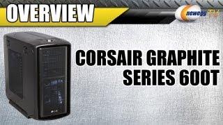 Newegg TV: Corsair Graphite Series 600T Black & White Computer Cases