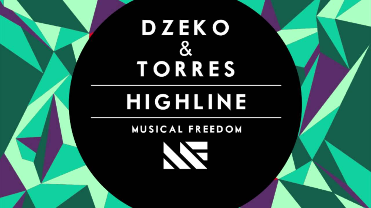 Dzeko & Torres - Highline - Preview