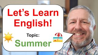 Let's Learn English! Topic: Summer 🌞