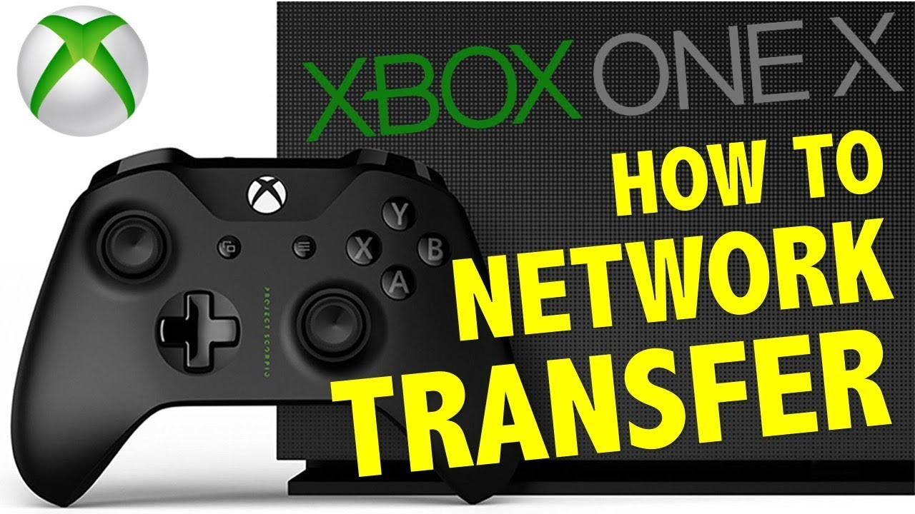 How To: Xbox One X Network Transfer (QUICK and EASY Guide)