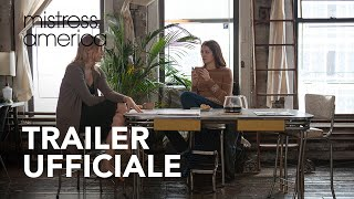 Mistress America | Trailer Ufficiale HD | 2016