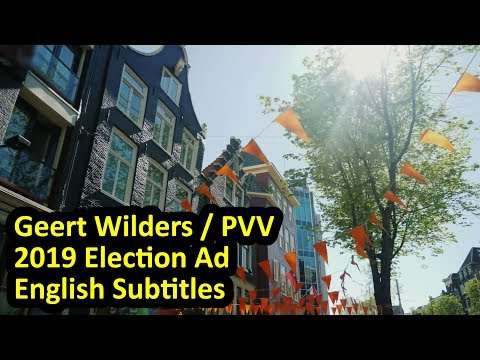 Geert Wilders TV ad for 2019 Dutch provincial elections, English subtitles