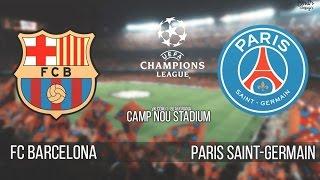 Барселона - ПСЖ [FIFA 15] Лига Чемпионов УЕФА