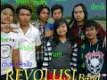 Revolusi Band Hanya Satu Untukmu