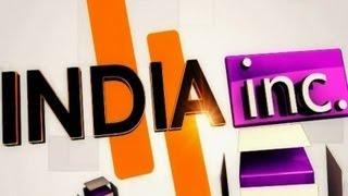 India Inc.: Interview with Hitendra Chaturvedi, Praveen Sinha and Arun Chandra Mohan