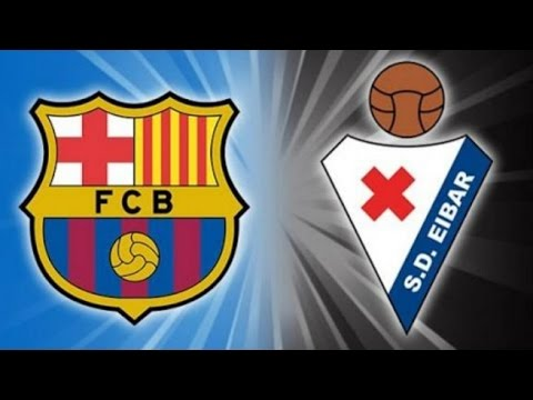 Download Barcelona vs Eibar - Partido Completo - HD