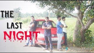 Kannada Short Horror Film-LAST NIGHT