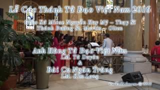 Anh Hùng Tử Đạo Việt Nam & Bài Ca Ngàn Trùng