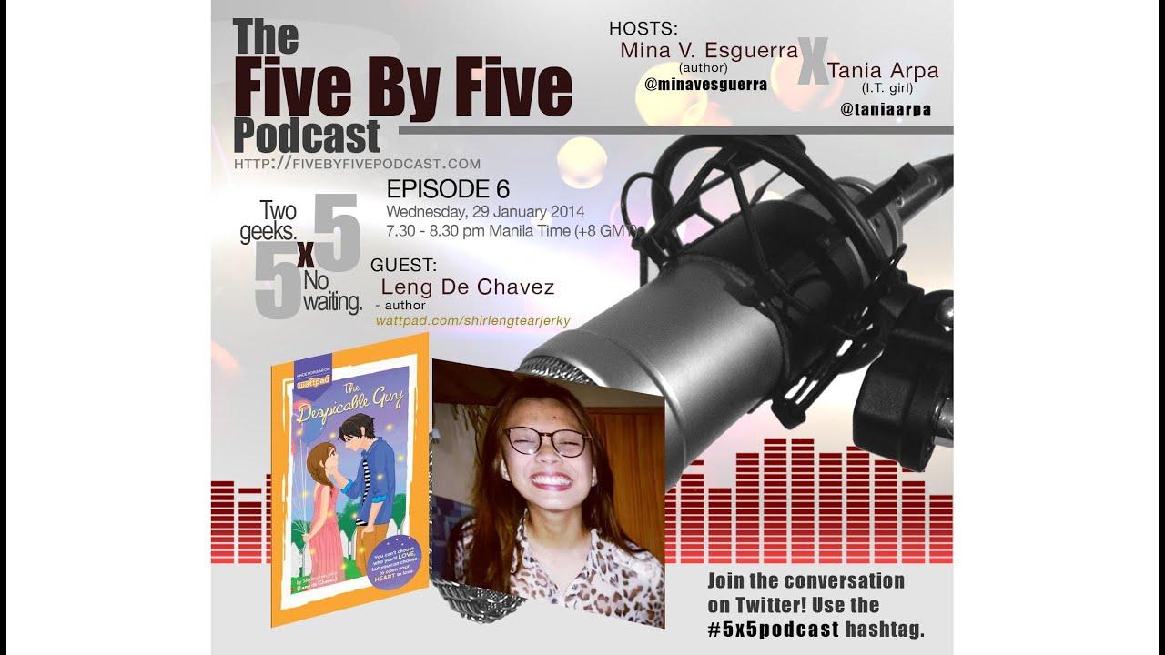 [5x5] 006-Interview with author Leng de Chavez (Shirlengtearjerky on  Wattpad)