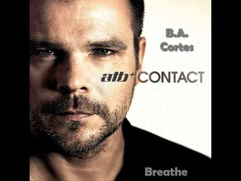 ATB Feat. Anova - Breathe (Contact CD 2) B.A. Cortes mp3
