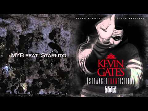 Kevin Gates -  MYB (Bass Boost)