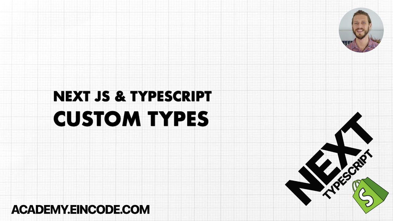 Typescript #8: Custom types  | Next JS & Typescript with Shopify Integration (From Course)