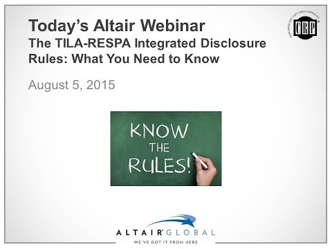 August 5   The TILA RESPA Integrated Disclosure Rules What You Need to Know