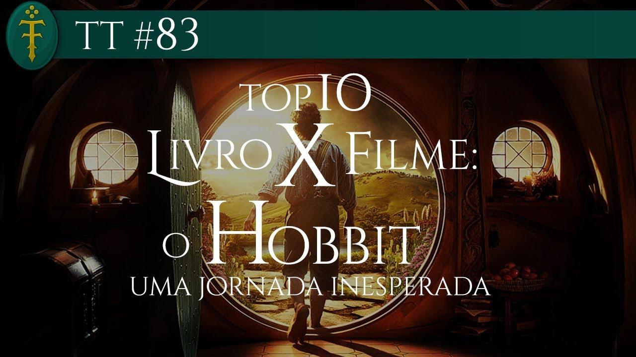 Tt 83 top 10 livro x filme o hobbit uma jornada inesperada tt 83 top 10 livro x filme o hobbit uma jornada inesperada fandeluxe Choice Image