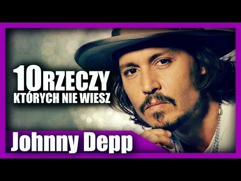 10 rzeczy, których nie wiesz - Johnny Depp! | Dafuq