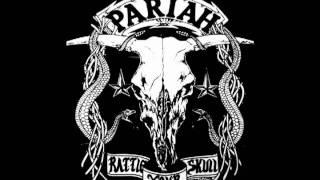 Pariah heavens above