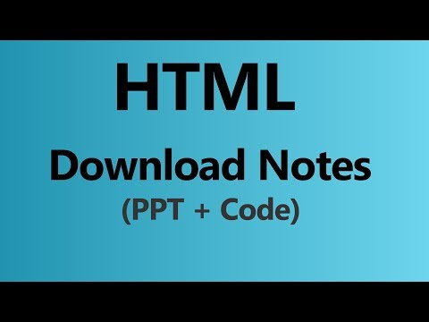 Download HTML Notes Codes And PPT