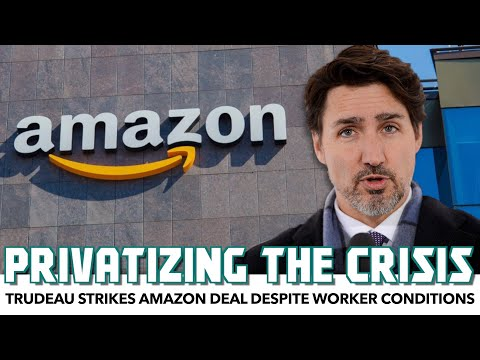 Trudeau Strikes Amazon Deal Despite Worker Conditions