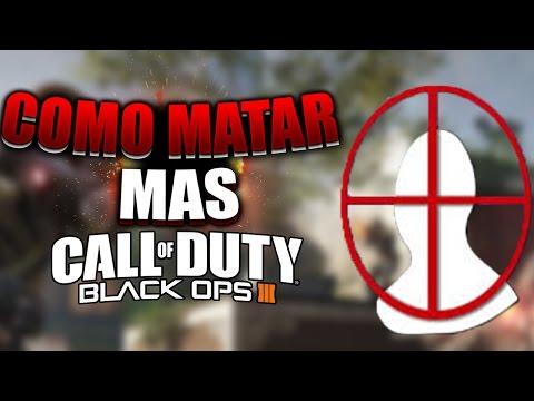 Como MATAR MAS En Call Of Duty Black Ops 3