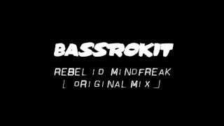 Rebel ID Mindfreak Original mix