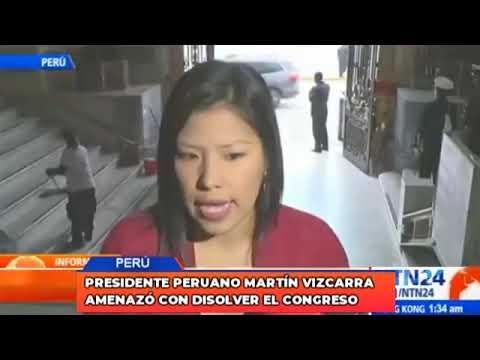 Presidente peruano Martín Vizcarra amenazó con disolver el Congreso