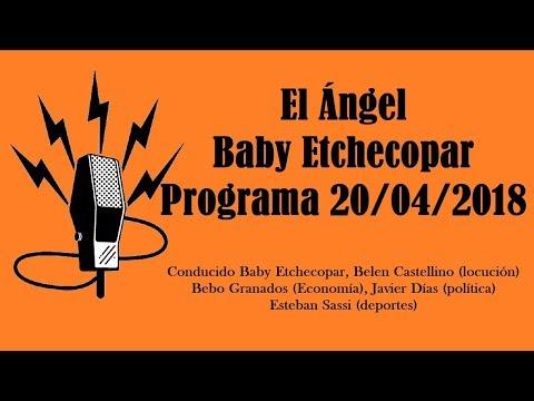 El Ángel con Baby Etchecopar Programa 20/04/2018