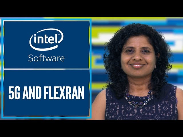 How Radio Access Network is being Virtualized and the Role of FlexRAN | Intel Software
