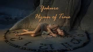 Yakuro Hymn Of Time 2019