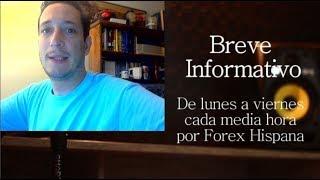 Breve Informativo - Noticia Forex del 10 de Agosto 2018