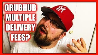 GrubHub using MULTIPLE Delivery Fees in the SAME regions/markets?! What?! (GrubHub News 2018)