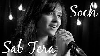 Sab Tera / Soch Na Sake MASHUP | Shirley Setia ft. Arvind, Darrel, Vishal | Baaghi | Airlift thumbnail