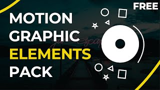 *Free* Motion Graphic Elements Pack 2021 -After Effects, Kinemaster, Premiere Pro, Mobile, Blender