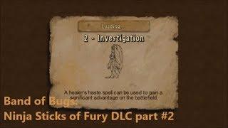 Band of Bugs: Ninja Sticks of Fury DLC part #2