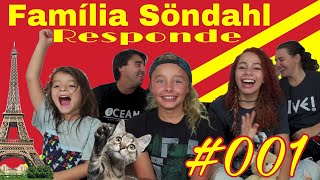 Família Söndahl Responde #001 #Q&A
