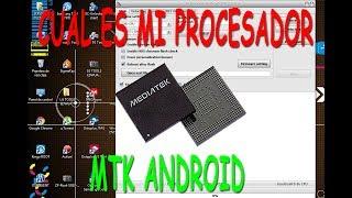 Como saber que procesador es mi android cualquier modelo mtk