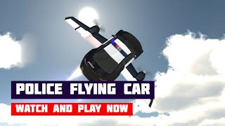 Police Flying Car Simulator · Game · Gameplay