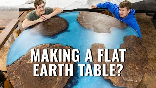 Making a Flat Earth Table