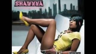 Shawnna-Gettin Some