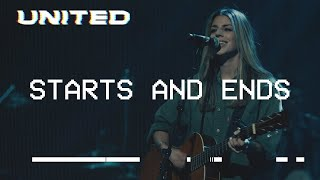 Starts And Ends (live) Hillsong United