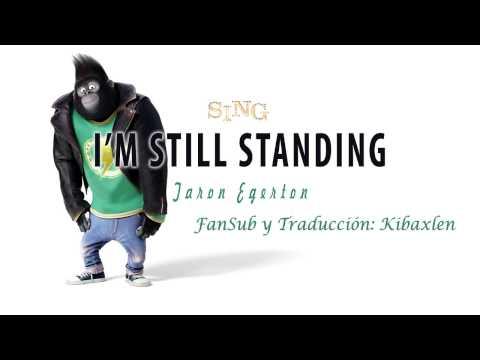 SING ~ Taron Egerton - I'm Still Standing (SING 2016 Soundtrack) Sub: Español + Inglés HD